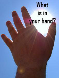 what-is-in-your-hand