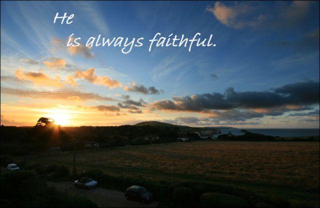 he-is-alays-faithful
