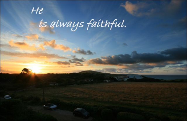 he-is-alays-faithful