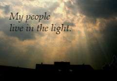 my-people-live-in-the-light